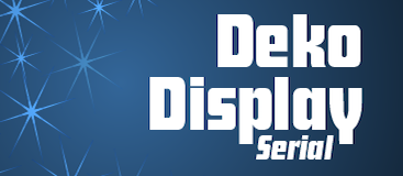 Deko Display Open Serial-Regular